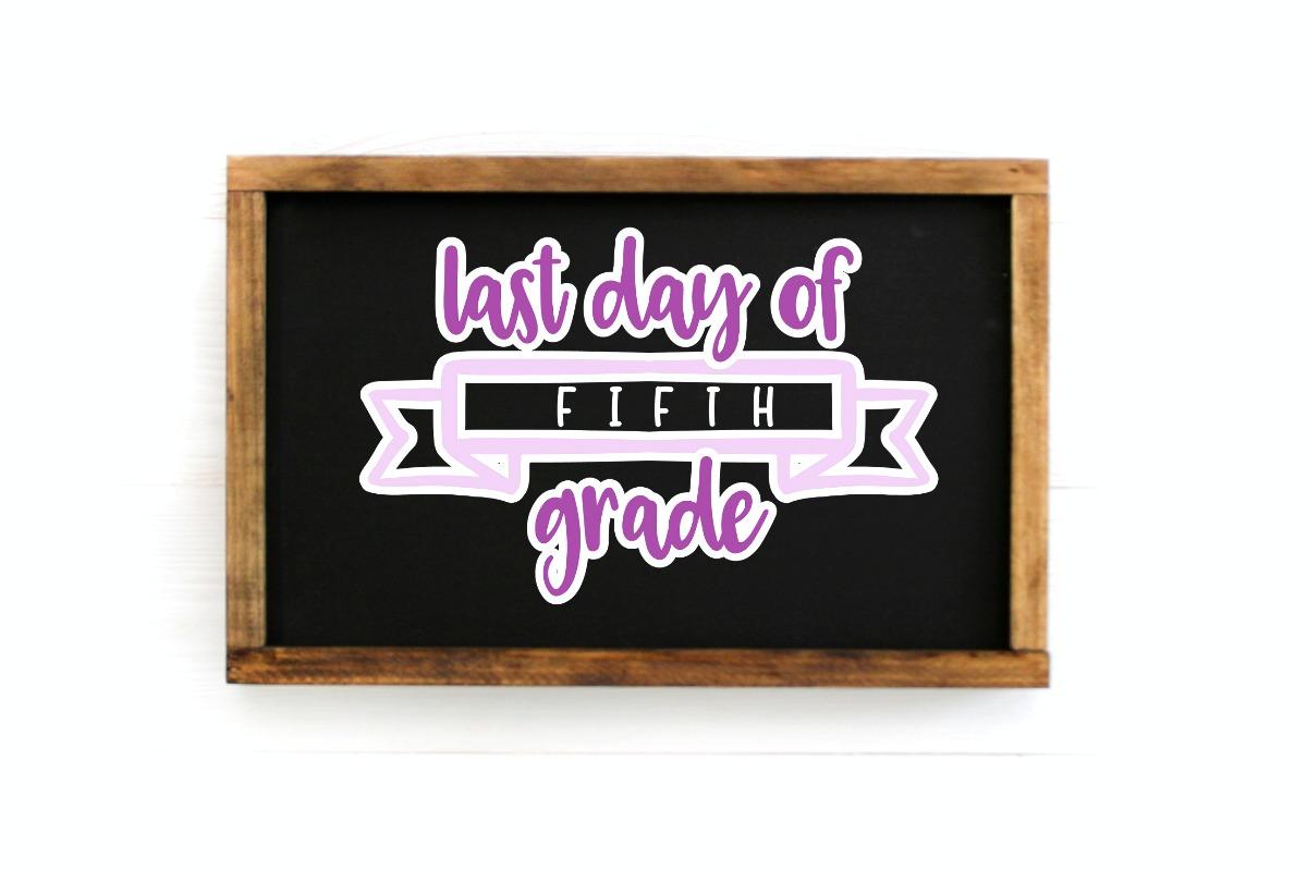 Last Day of School SVG Cut FIle