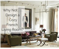 Why Not . . . Style a Cozy French Living Room?  The ...