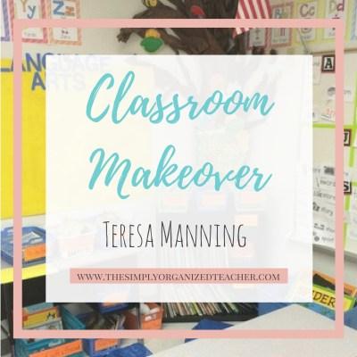 Classroom Makeover: Teresa's Room