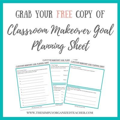 Classroom makeover goal planning sheet