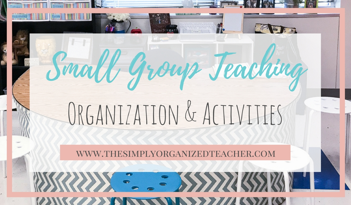 small group teaching lesson ideas, organization, and activities
