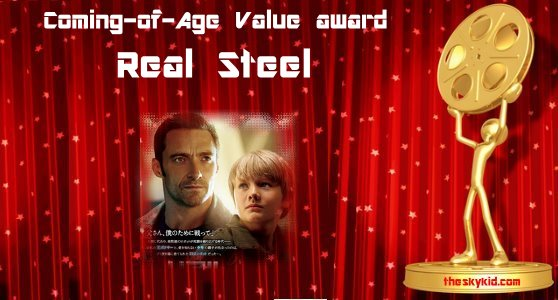 Coming of age value award Real Steel