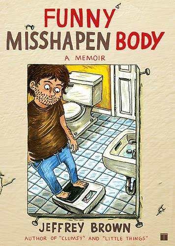 Jeffrey Brown's Funny Misshapen Body cover