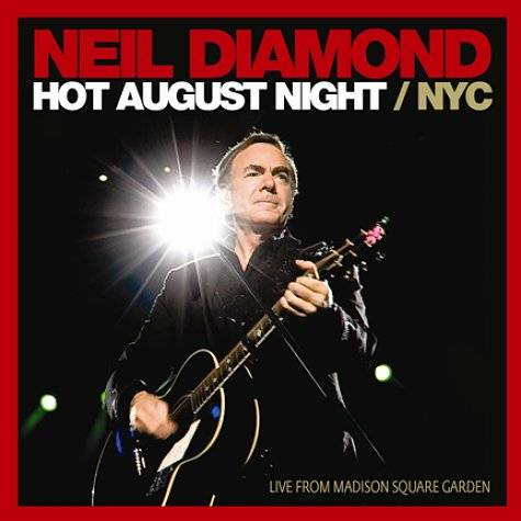 Neil Diamond Hot August Night NYC 2009 image