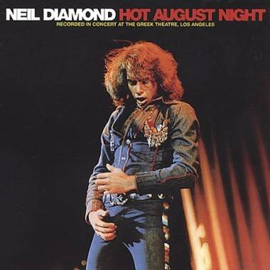 Neil Diamond Hot August Night album cover