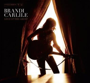 Brandi Carlile Give Up the Ghost