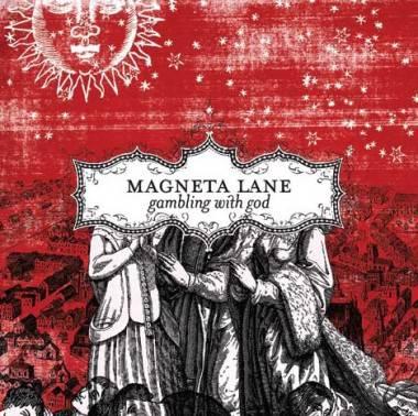 Album cover image Gambling With God Magneta Lane