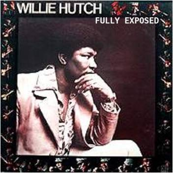 Willie Hutch Fully Exposed album cover