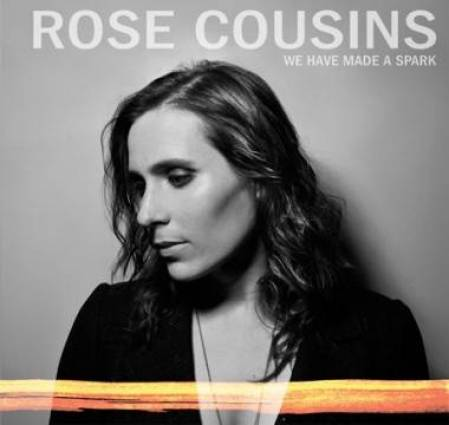 Rose Cousins album cover image We Have Made a Spark