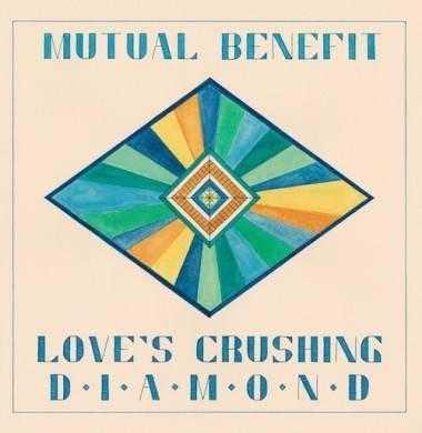 Mutual Benefit Love's Crushing Diamond tour