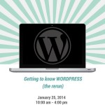 Getting To Know WordPress: A Workshop