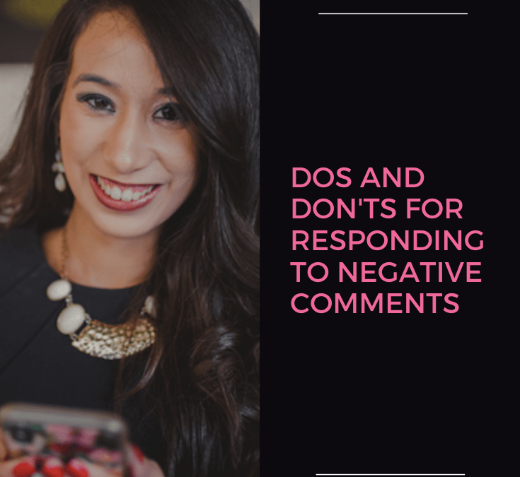 Dos and Don'ts for Responding to Negative Comments