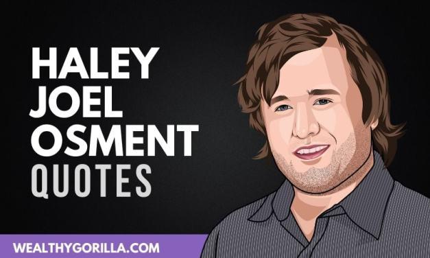 21 Humbling Haley Joel Osment Quotes