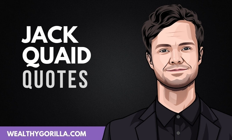 20 Jack Quaid Quotes About Acting & Life