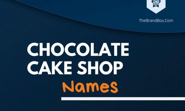 392+ Best Chocolate Cake Shop Names & Ideas
