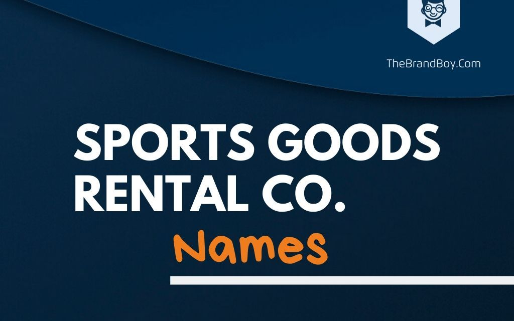 387+ Best Sporting Goods Rental Company Names