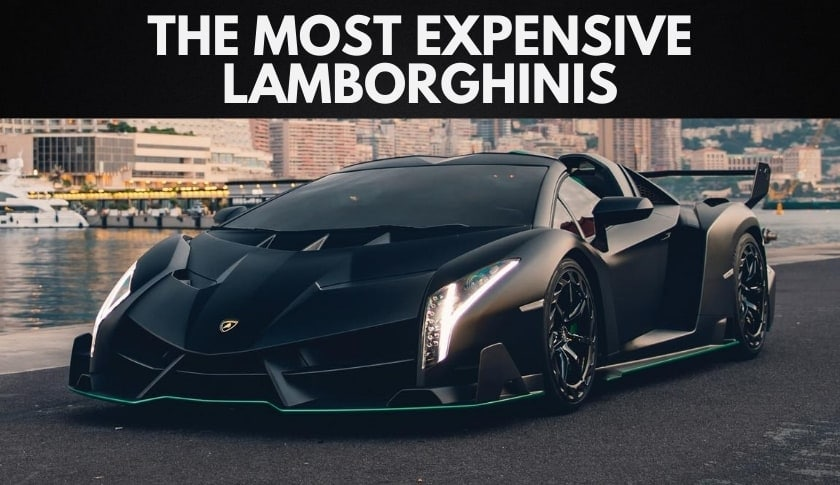 The 10 Most Expensive Lamborghinis in the World (2020)