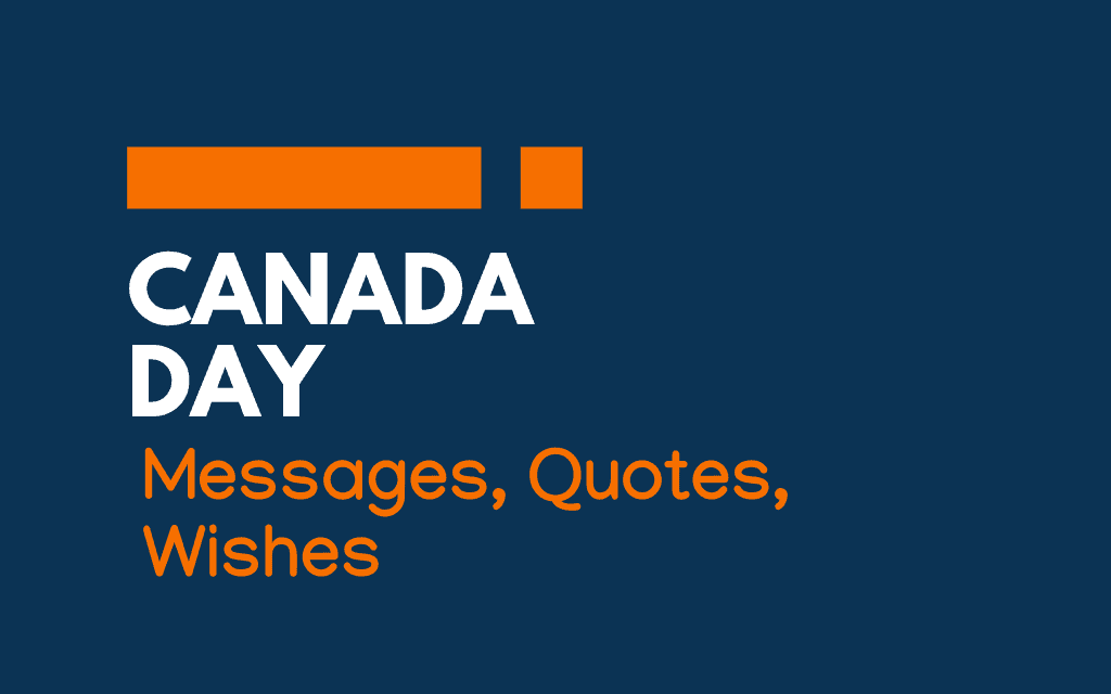 Canada Day: 51+ Messages, Quotes and Greetings