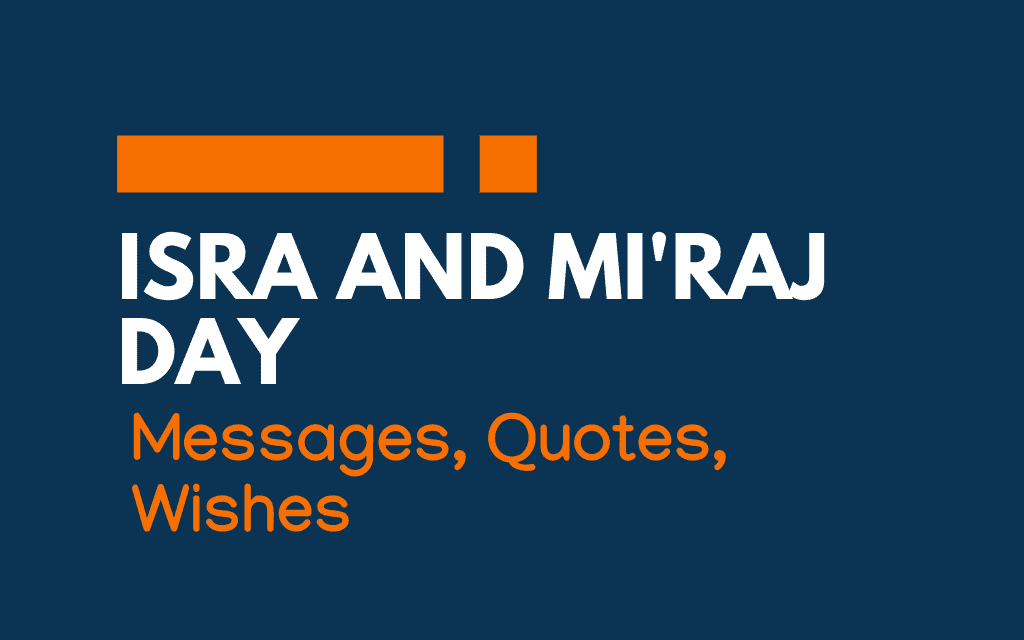 Isra and Mi'raj Day: 56+ Messages, Greetings, and Quotes