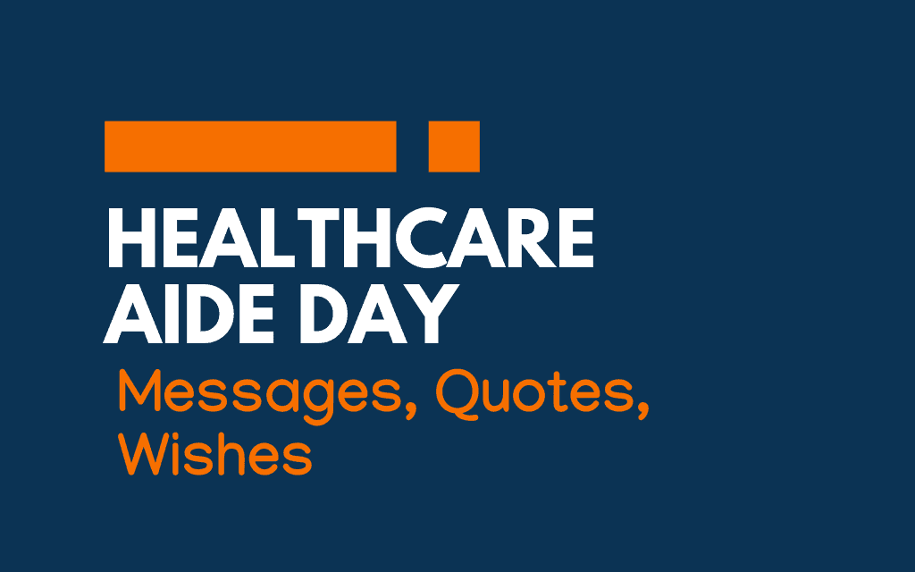 Healthcare Aide Day: 58+ Messages, Greetings, and Quotes