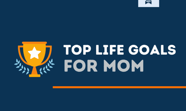 101+ Top Life Goals for a Mom