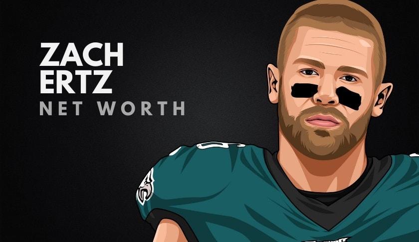 Zach Ertz's Net Worth in 2020