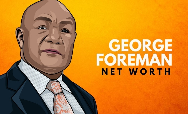 George Foreman's Net Worth (Updated 2021)
