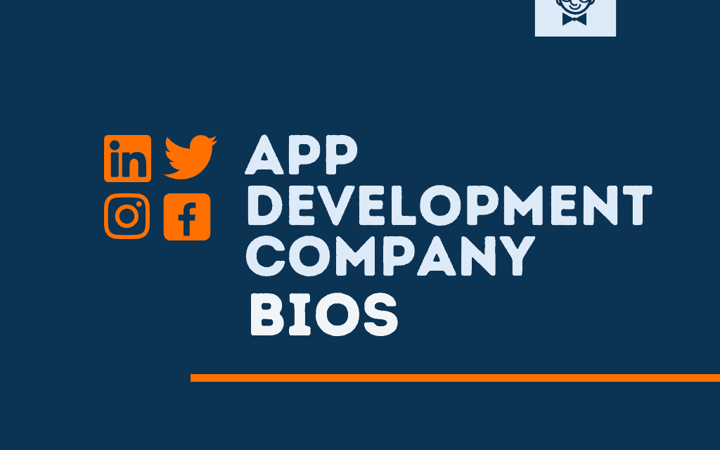 101+ Best App Development Company bios for Social media