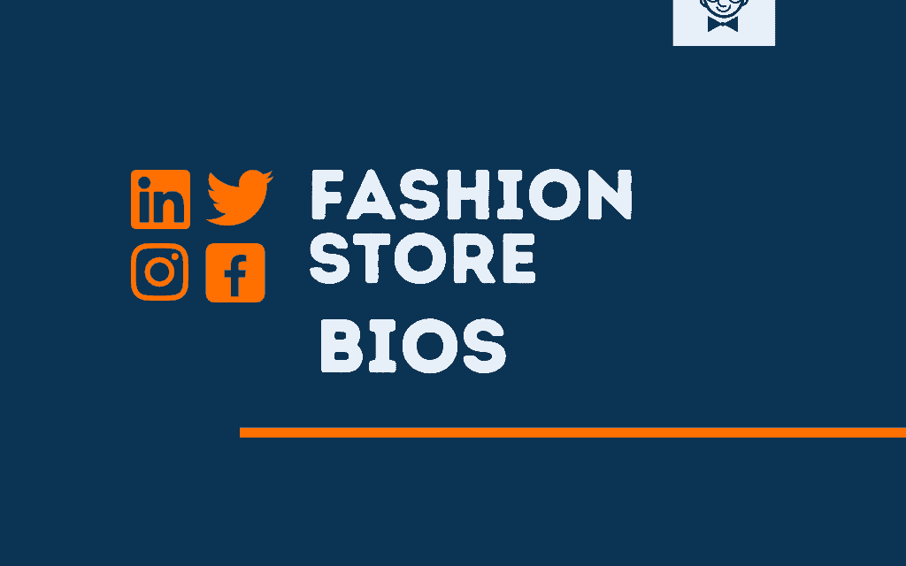 101+ Catchy Fashion Store Bios for Social Media