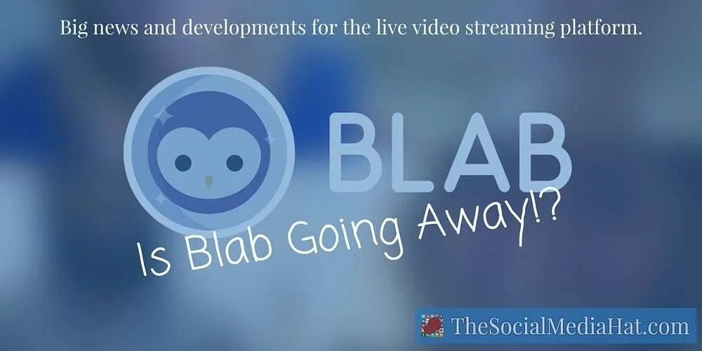 Blab, one of the most popular platforms today to create live video broadcasts and recordings, seems to be moving in a new direction and that has marketers extremely worried.