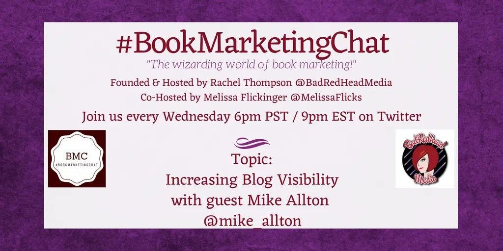 #BookMarketingChat - Increasing Blog Visibility