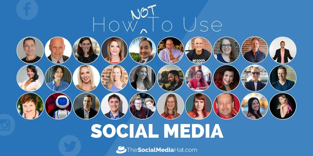 How NOT To Use Social Media - The Social Media Hat
