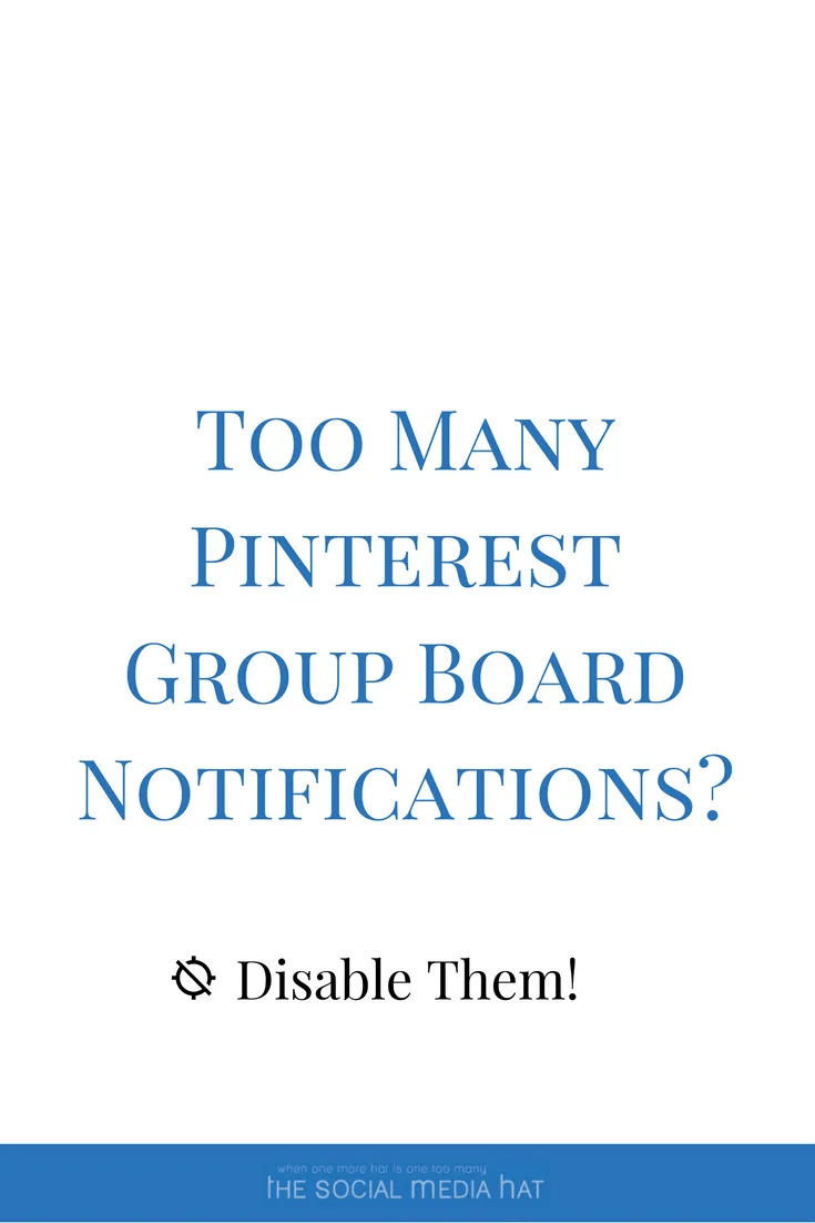 How To Disable Pinterest Board Notifications - The Social