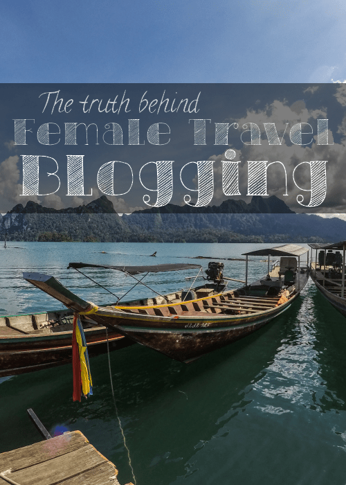 The truth behind female travel blogging | Travel Blog | Travel Lifestyle | Honesty | The Solivagant Soul