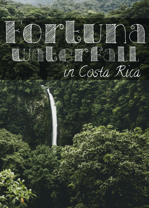 Visiting La Fortuna Waterfall in Costa Rica - The Solivagant Soul