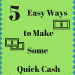 5 Easy Ways to Make Some Quick Cash