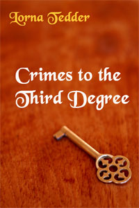 Crimes to the Third Degree