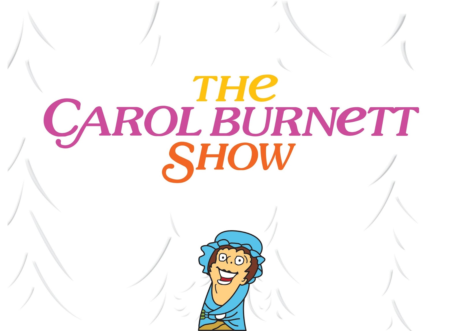 The Carol Burnett Show (The Bluegrass Players Auditions – Age 18+)