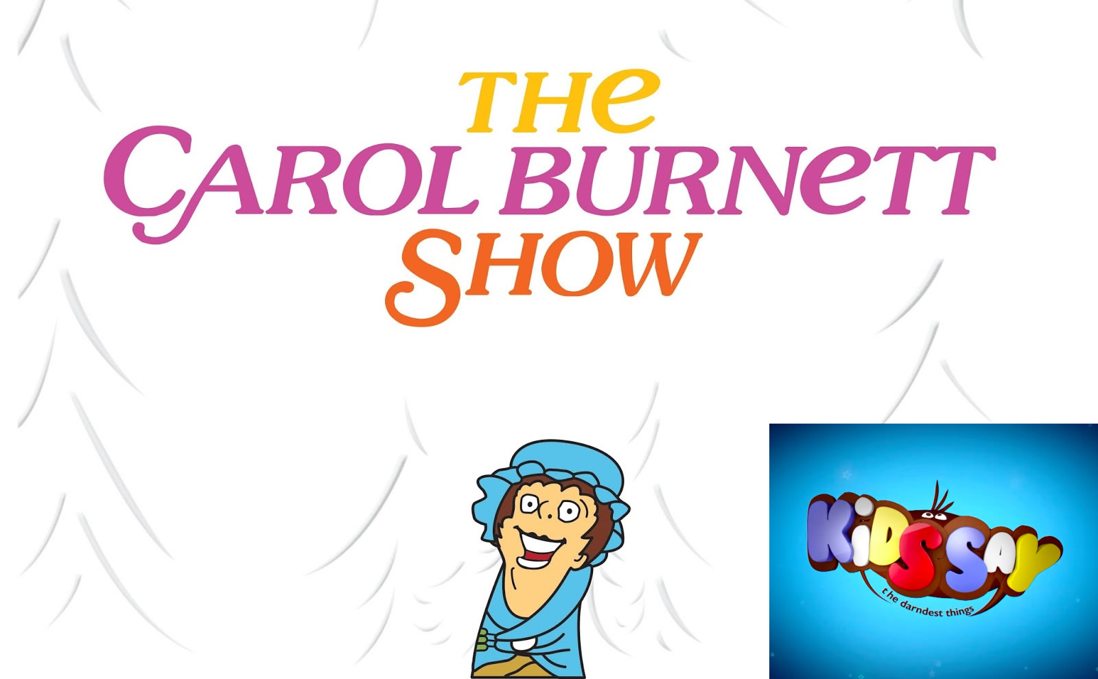 The Carol Burnett Show / Kids Say the Darndest Things