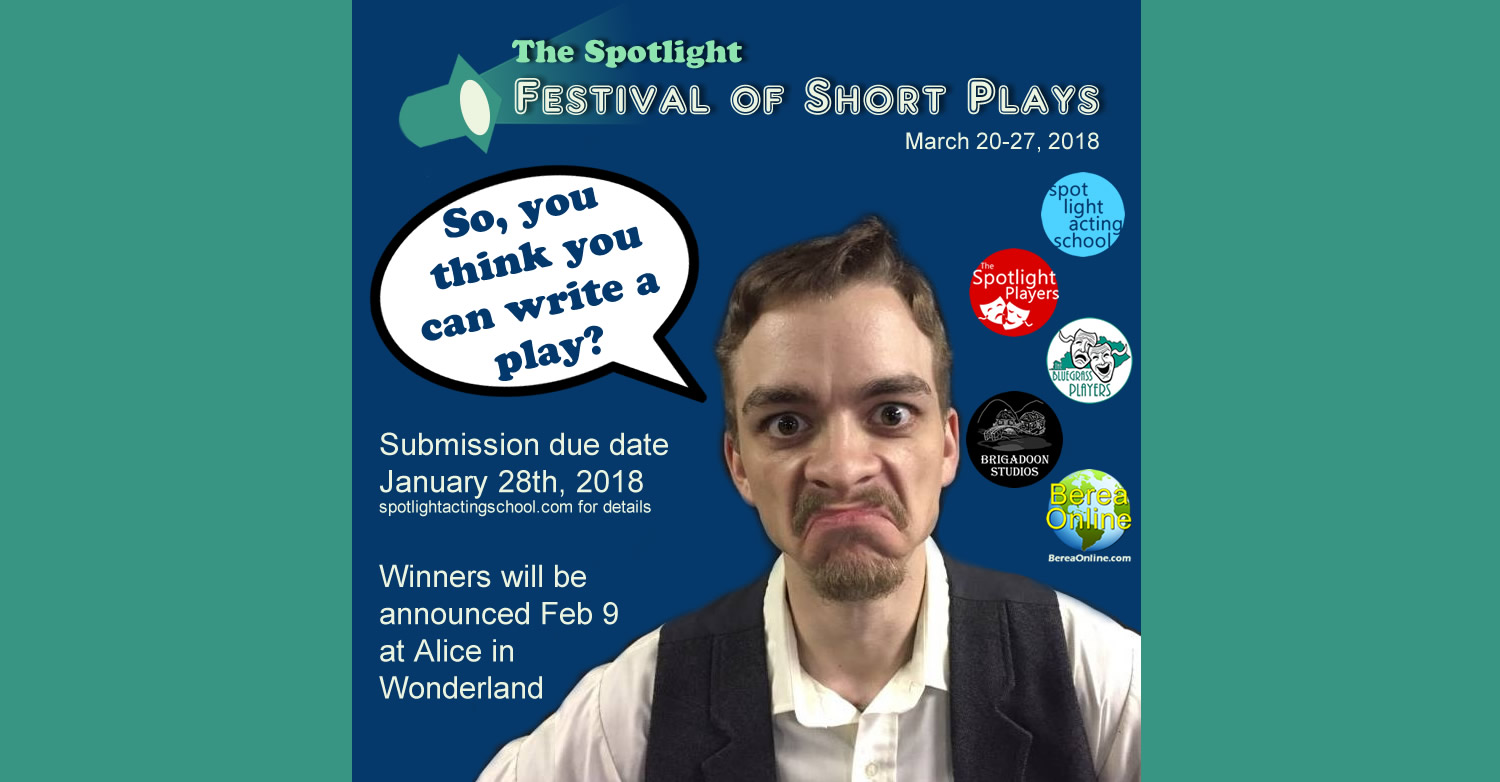 So, you think you can write a play? – The Spotlight Festival of Short Plays