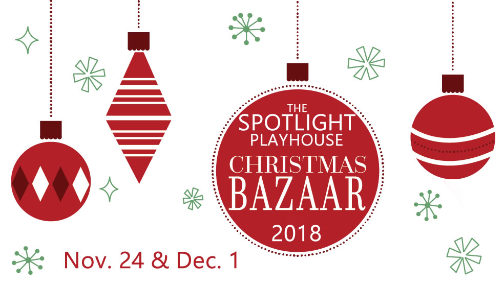 The Spotlight Playhouse Christmas Bazaar & Open House 2018