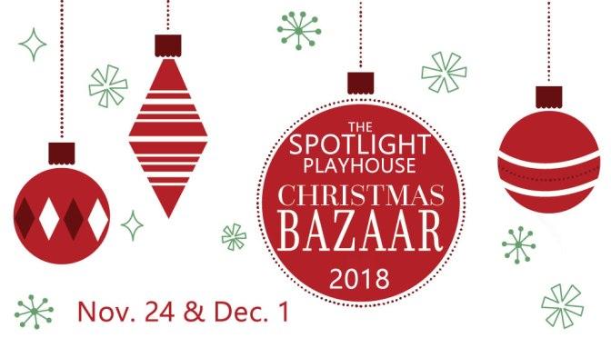 The Spotlight Playhouse Christmas Bazaar & Open House 2018