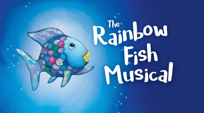The Rainbow Fish Musical (Aug 9 – 11)