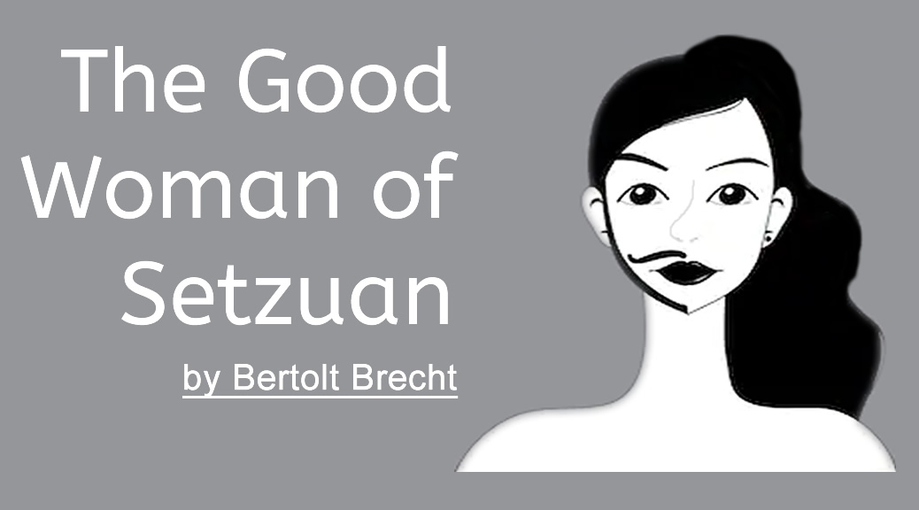 The Good Woman of Setzuan (Mar 6 – 14)
