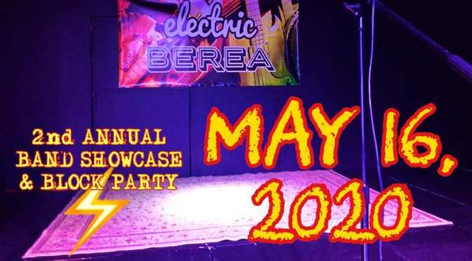 ⚡️ELECTRIC BEREA⚡️ Block Party (May 16)