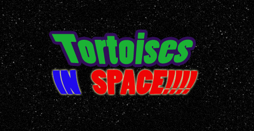 Tortoises In Space