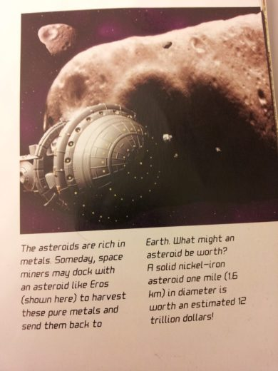 "Image and text related to asteroid mining, from the book ""11 Planets"" by David A. Aguilar. Part of my kids' collection."