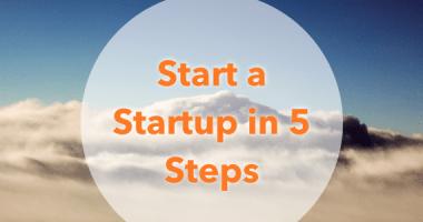 5 Key Steps To Start A Startup