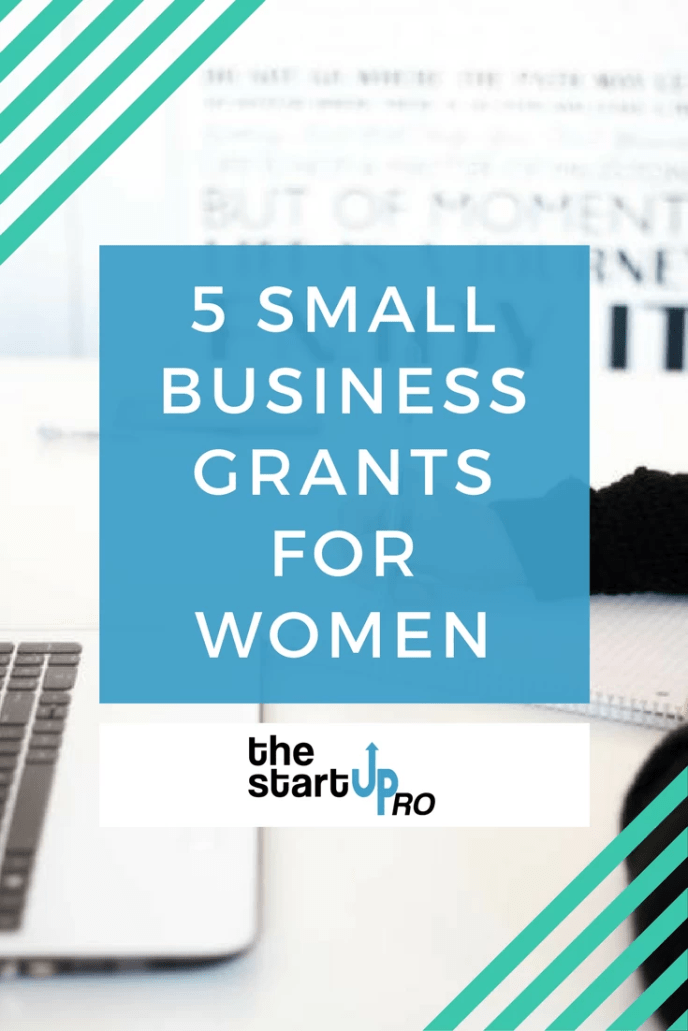 5 Small Business Grants For WOMEN