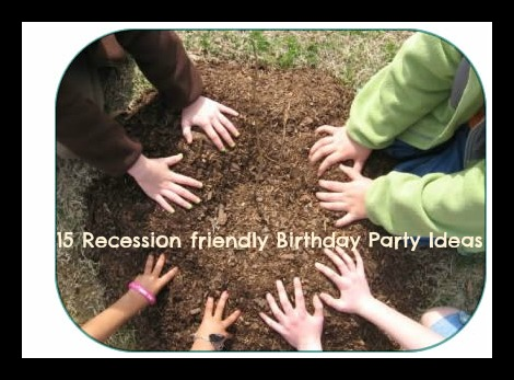 15 Recession Friendly Birthday Party Ideas with an Eco-Friendly Message